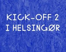 Kick-off #2 i Helsingør
